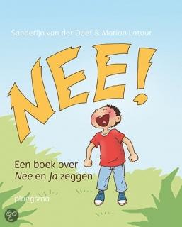 Nee! Een boek over 'nee' en 'ja' zeggen