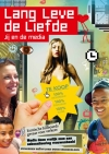 Lang leve de Liefde - Jij en de Media (vmbo) leerlingmagazine