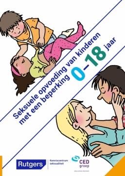 Seksuele opvoeding van kinderen met een beperking 0-18 jaar