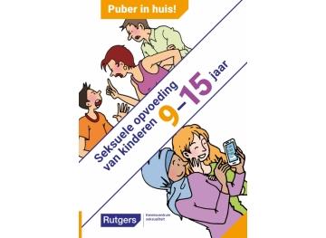 Puber in huis! Seksuele opvoeding van kinderen 9-15 jaar