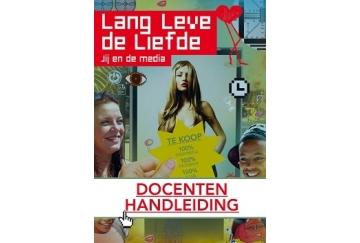 Lang leve de Liefde - Jij en de Media (vmbo) handleiding + online beeldmateriaal